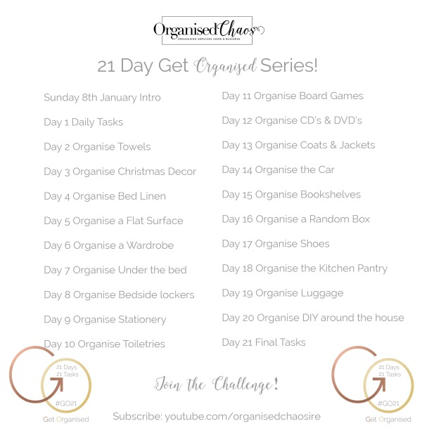 21_Days_to_get_organised_list_of_declutter_tasks-by Organised Chaos, Ireland's #1 organisation expert providing professional Home and Office organising and decluttering services in Dublin, Ireland and Virtual Organising services worldwide